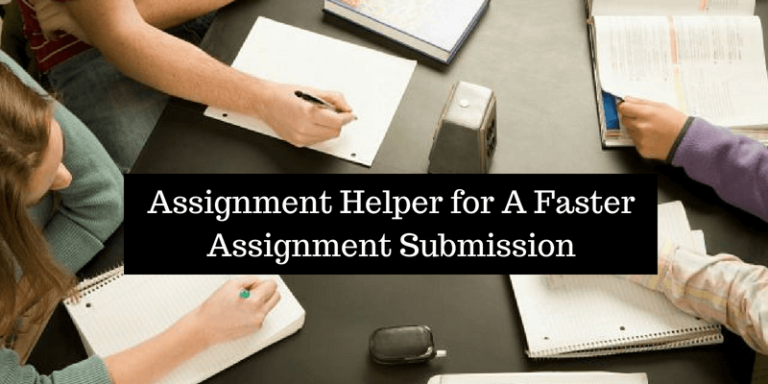 Assignment Helper for A Faster Assignment Submission